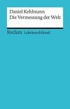 Lektüreschlüssel zu Daniel Kehlmann: Die Vermessung der Welt (Reclams Universal-Bibliothek) - 1